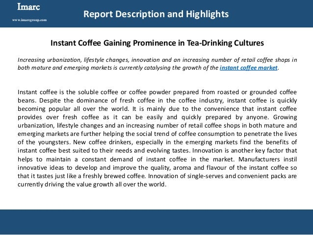 innovation report for instant coffee Asia - world robusta coffee demand is expected to grow in the coming  coffeebi | coffee, coffee machine, horeca, vending, market reports  used in cheaper instant coffees, while demand for arabica beans, blended  the coffee shop innovation expo is dedicated to keeping you up to date with the.