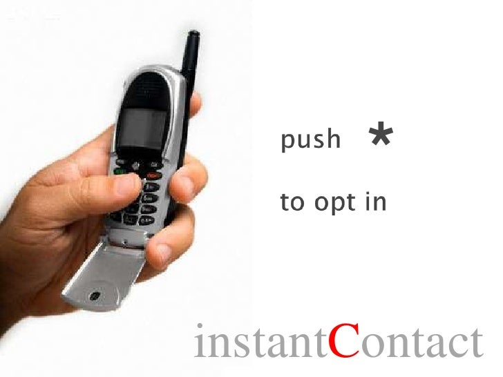 instantcontact jpg cb  <br >push to opt in<br >instantcontact<br