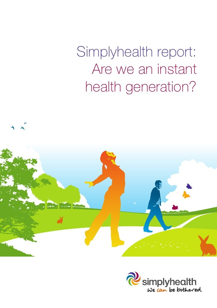 Simplyhealth report:  Are we an instant health generation?