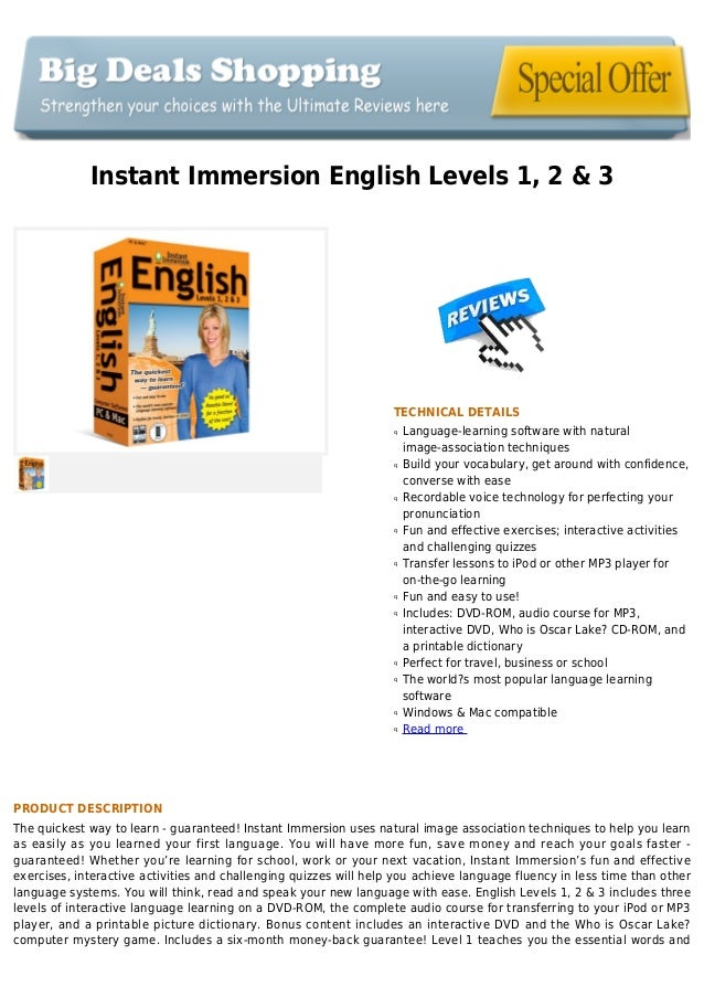 Instant Immersion English Levels 1, 2 & 3TECHNICAL DETAILSLanguage-learning software with naturalqimage-association techni...