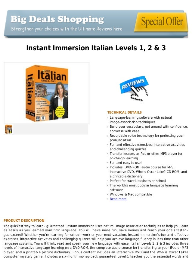 Instant Immersion Italian Levels 1, 2 & 3TECHNICAL DETAILSLanguage-learning software with naturalqimage-association techni...
