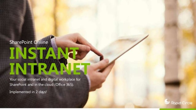 SharePoint Online INSTANT INTRANETYour social intranet and digital workplace for SharePoint and in the cloud (Office 365)....