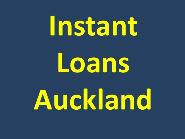 Instant Loans Auckland