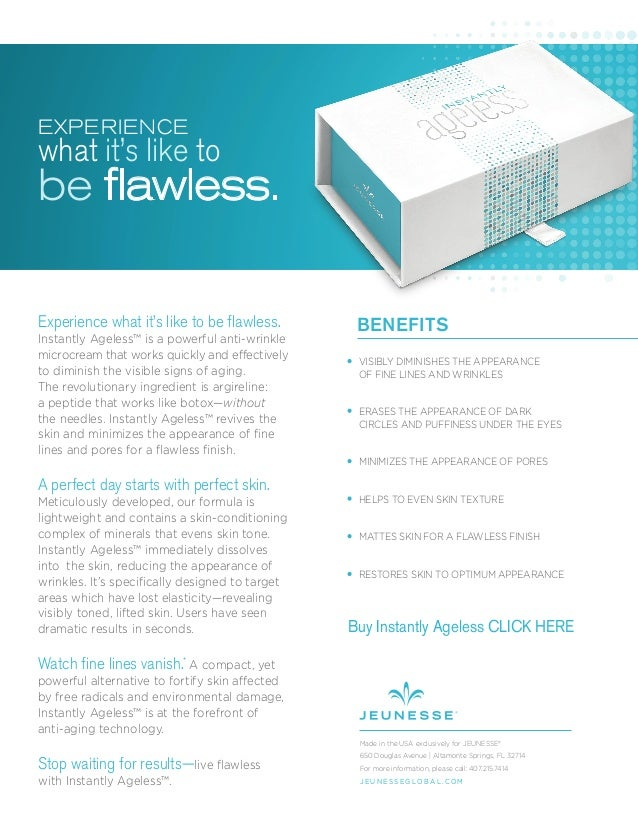 Experience what it's like to be flawless. Instantly Ageless™ is a powerful anti-wrinkle microcream that works quickly and ...
