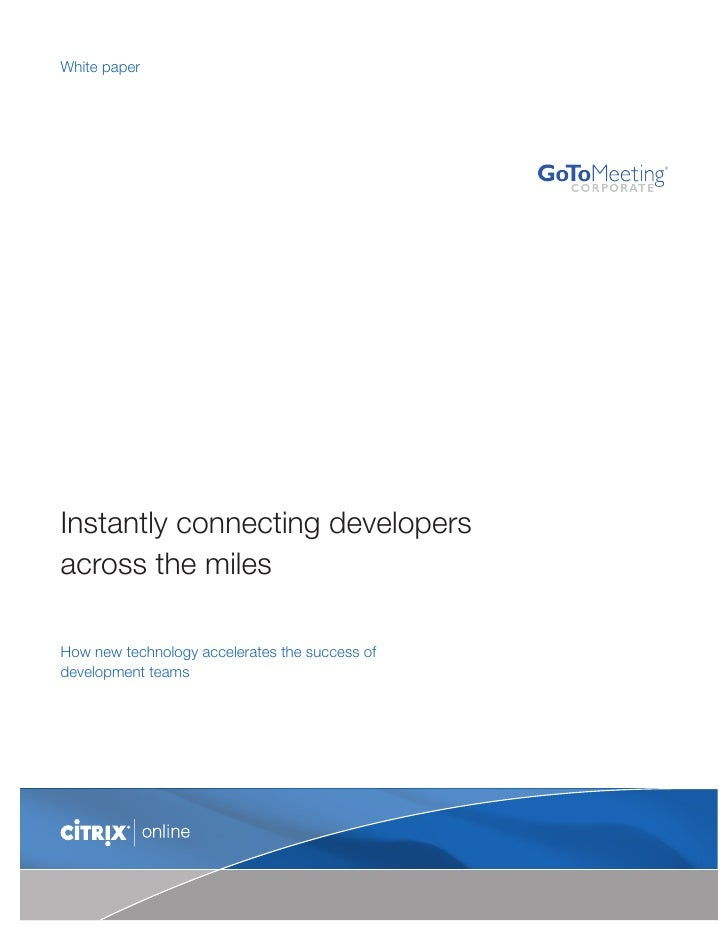 White paper     Instantly connecting developers across the miles  How new technology accelerates the success of developmen...
