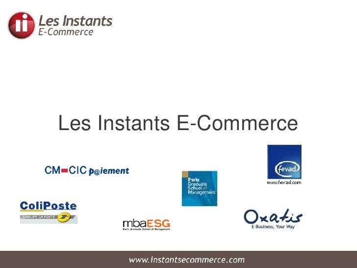 Les Instants E-Commerce <br />