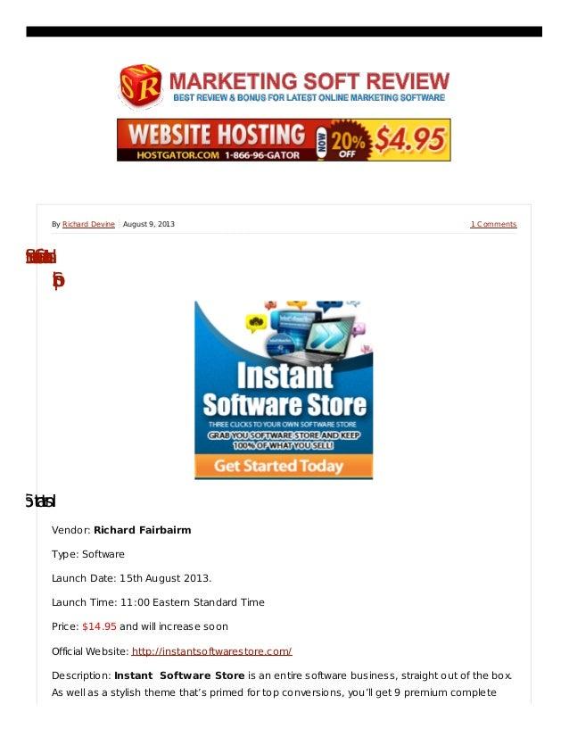 1 CommentsBy Richard Devine August 9, 2013 InstantSoftwareStore–FullyS Shop InstantSoftwareSto Vendor: Richard Fairbairm T...