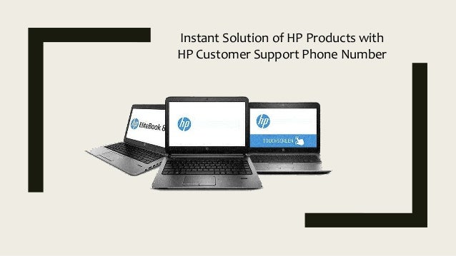 Instant Solution of HP Products with HP Customer Support Phone Number