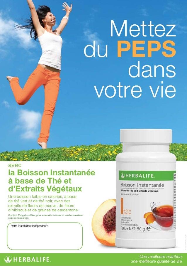 Votre Distributeur Indépendant: Mettez du PEPS dans votrevie la Boisson Instantanée à base de Thé et d'Extraits Végétaux...