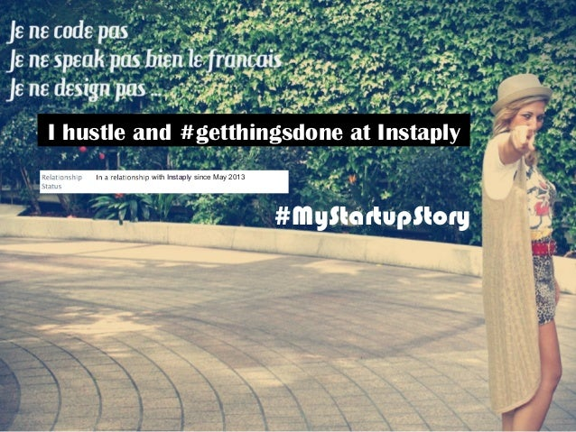 I hustle and #getthingsdone at Instaply with Instaply since May 2013 #MyStartupStory