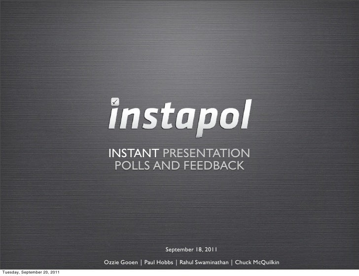 INSTANT PRESENTATION                                POLLS AND FEEDBACK                                                   S...