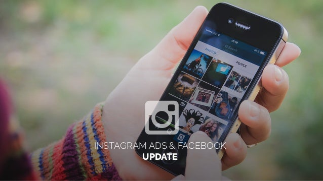 INSTAGRAM ADS & FACEBOOK UPDATE