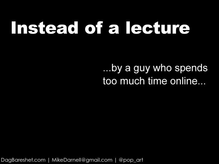 Instead Of A Lecture