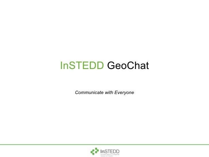 InSTEDD  GeoChat Communicate with Everyone
