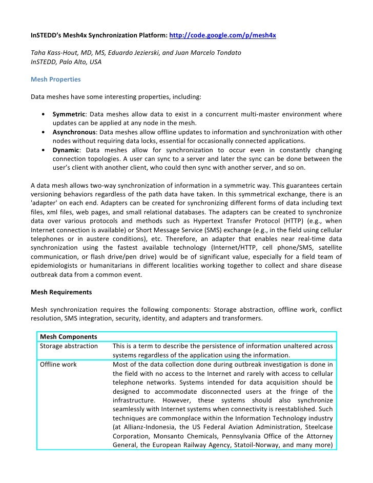 InSTEDD's Mesh4x Synchronization Platform: http://code.google.com/p/mesh4x  Taha Kass-Hout, MD, MS, Eduardo Jezierski, and...