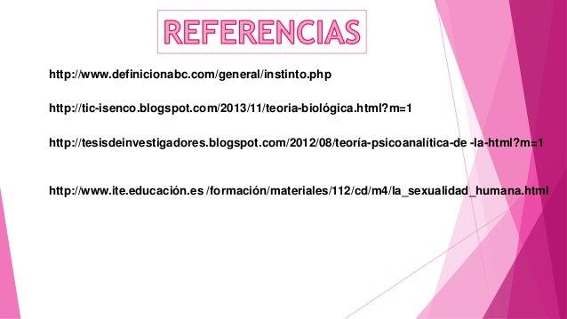 http://www.definicionabc.com/general/instinto.php http://tic-isenco.blogspot.com/2013/11/teoria-biológica.html?m=1 http://...