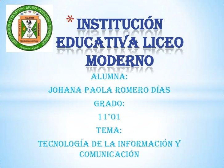 Institución educativa liceo moderno <br />Alumna:<br />Johana Paola romero días <br />Grado:<br />11°01<br />Tema:<br />Te...