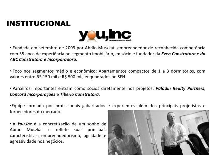 INSTITUCIONAL<br /><ul><li> Fundada em setembro de 2009 por Abrão Muszkat, empreendedor de reconhecida competência com 35 ...
