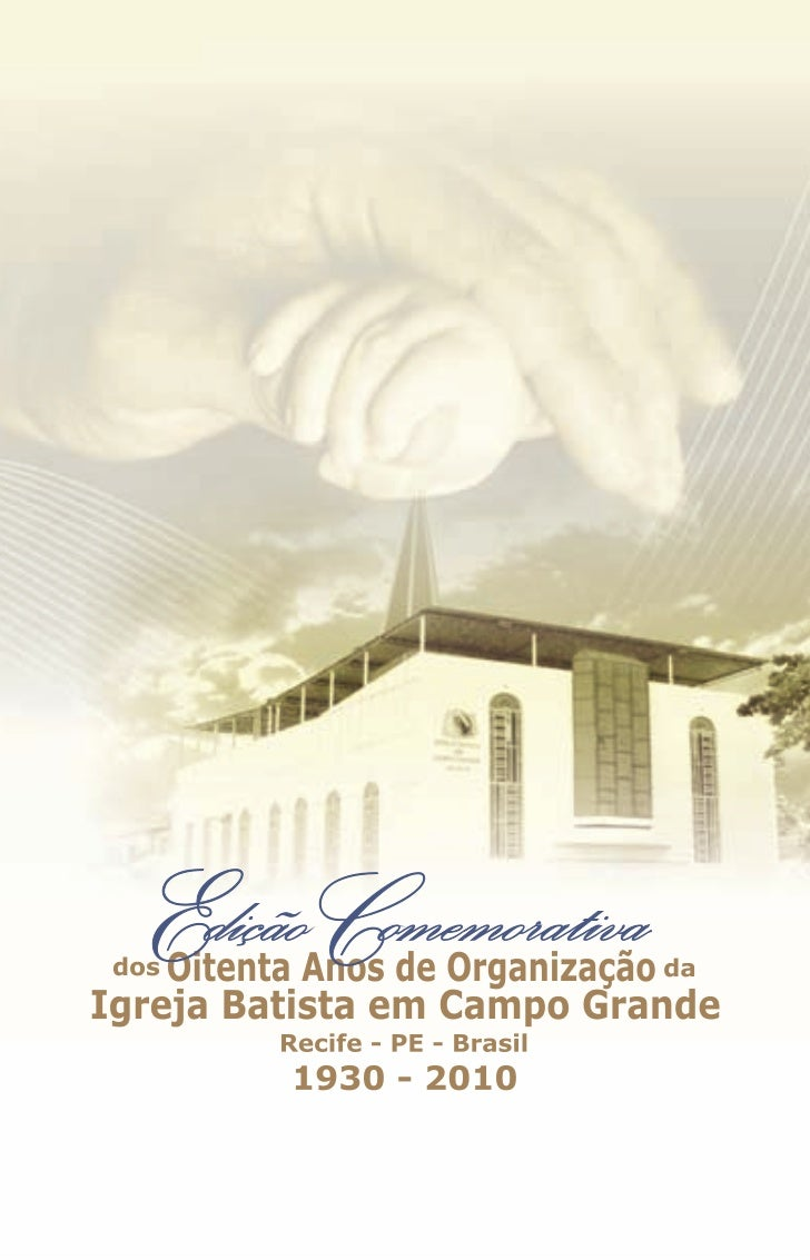 Em 25 de novembro de 2010, a Igreja Batista em Campo Grande – IBCGcompletou 80 anos de existência, Jubileu de Carvalho. Ti...
