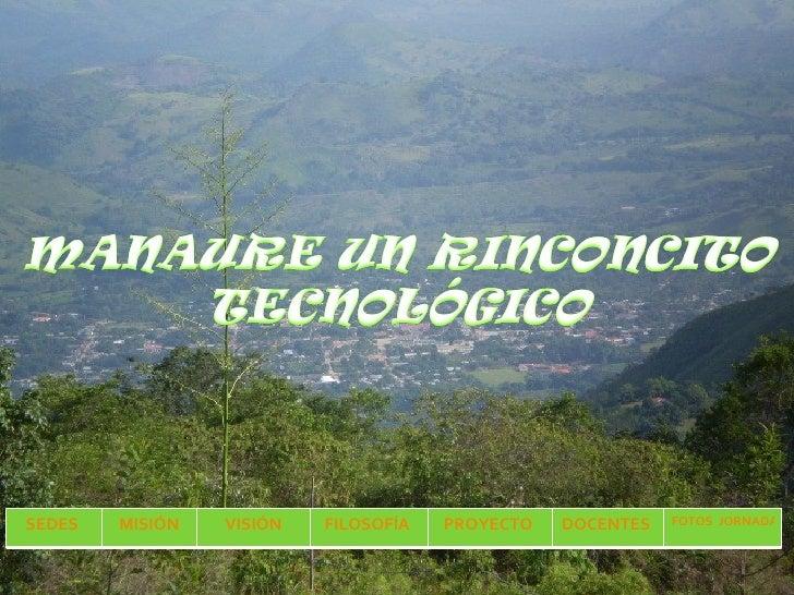SEDES  MISIÓN VISIÓN FILOSOFÍA  PROYECTO  DOCENTES  FOTOS  JORNADAS CPE
