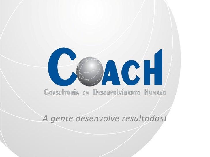 Institucional Coach Consultoria em Desenvolvimento Humano