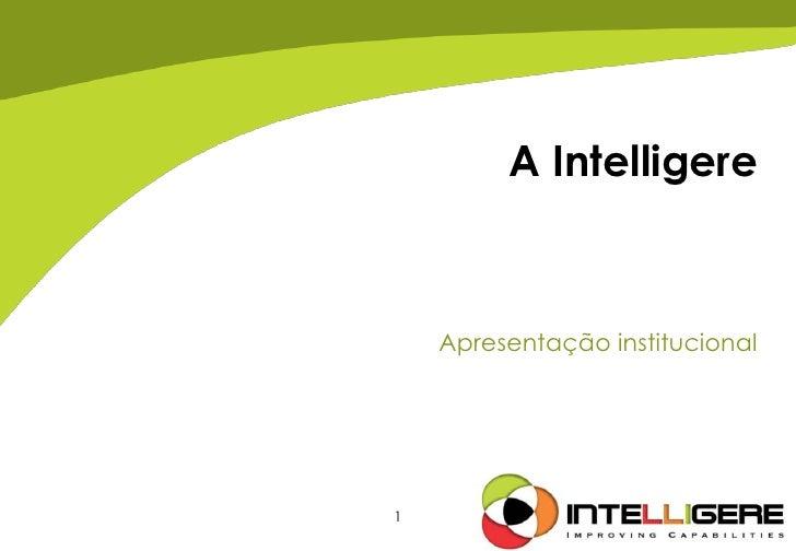 A Intelligere    Apresentação institucional1