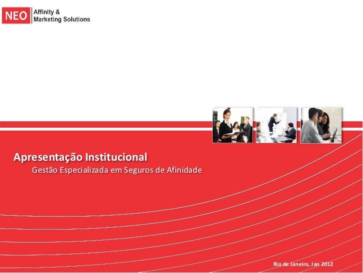Apresentação Institucional   Gestão Especializada em Seguros de Afinidade                                                 ...