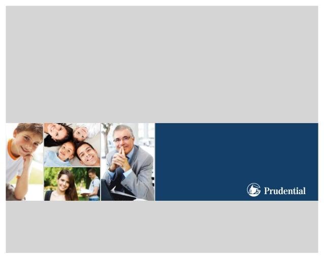 a prudentialA Prudential do Brasil é uma seguradora de vida subsidiáriada Prudential Financial, Inc., uma das maiores comp...