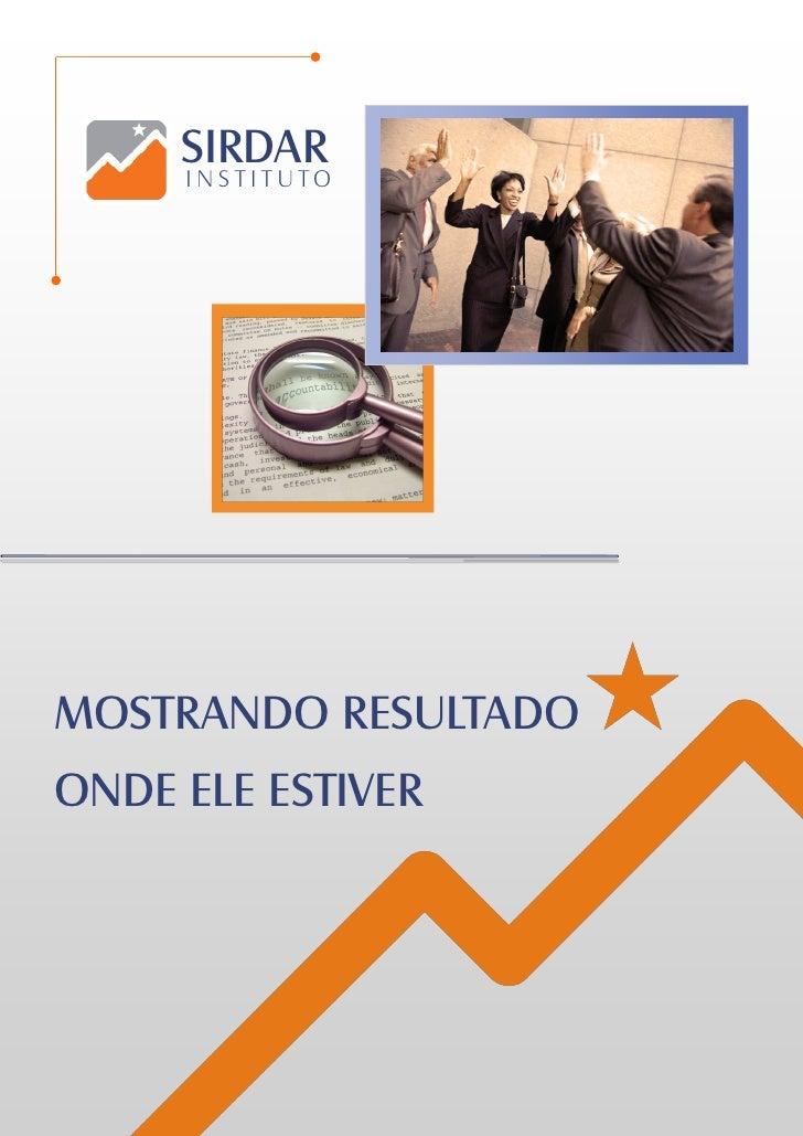 SIRDAR      INS TITUTO     MOSTRANDO RESULTADO ONDE ELE ESTIVER
