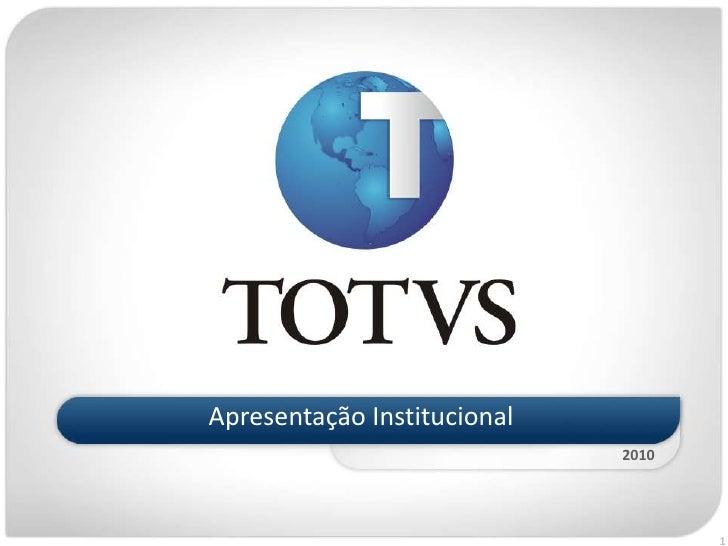 Apresentação Institucional<br />2010<br />1<br />