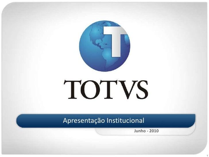 Apresentação Institucional<br />Junho - 2010<br />1<br />