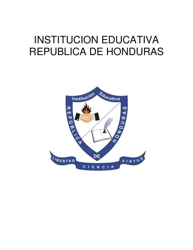 INSTITUCION EDUCATIVA REPUBLICA DE HONDURAS