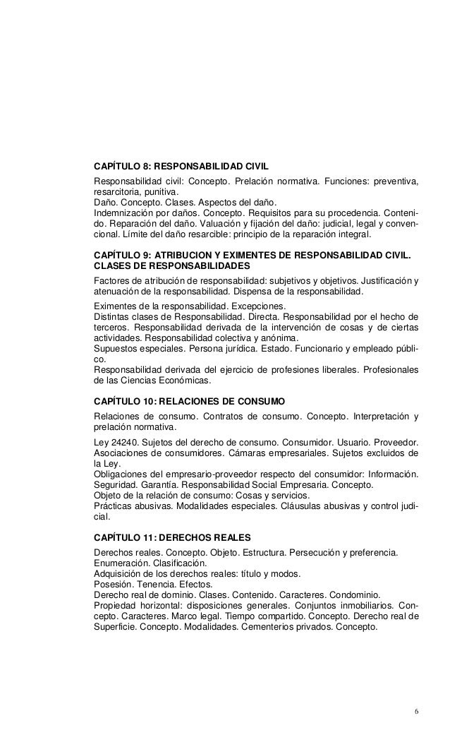 6 CAPÍTULO 8: RESPONSABILIDAD CIVIL Responsabilidad civil: Concepto. Prelación normativa. Funciones: preventiva, resarcito...