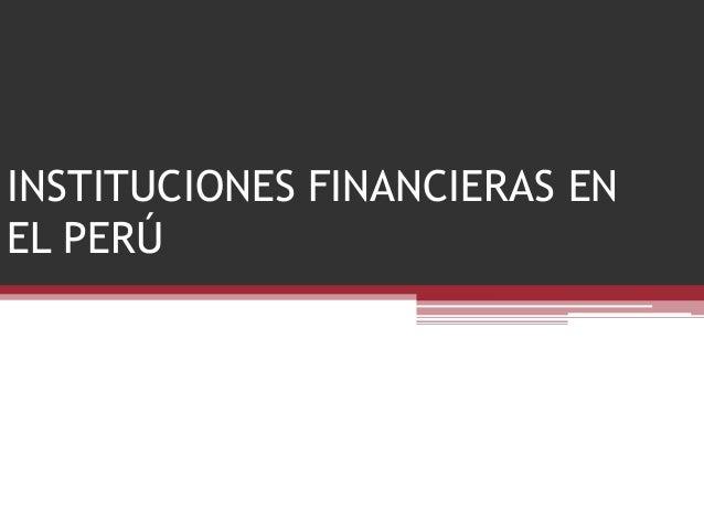 INSTITUCIONES FINANCIERAS ENEL PERÚ