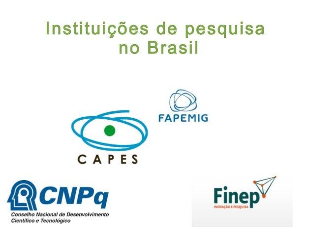Instituições de pesquisa no Brasil