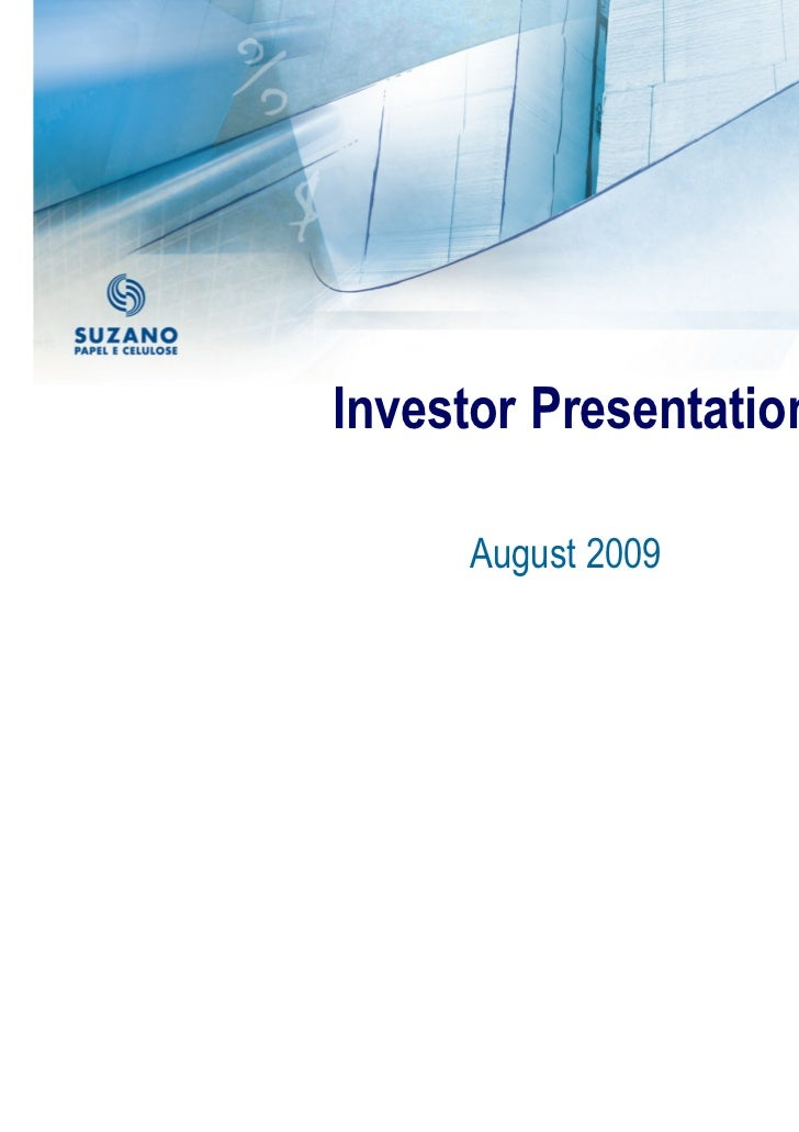 Investor Presentation     August 2009