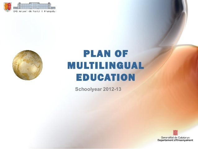 PLAN OFMULTILINGUALEDUCATIONSchoolyear 2012-13