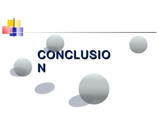 CONCLUSIOCONCLUSIO NN
