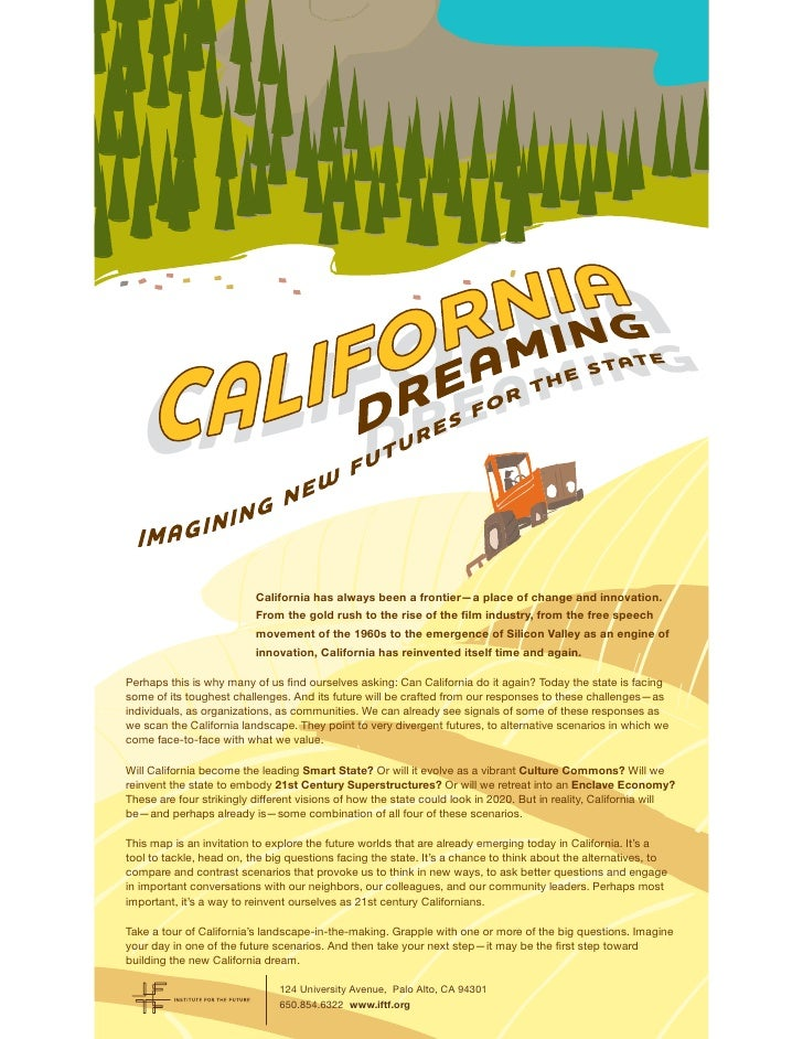 California has always been a frontier—a place of change and innovation.                          From the gold rush to the...