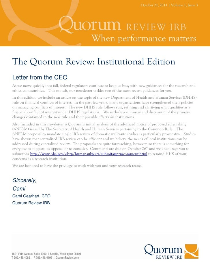 October 21, 2011   Volume 1, Issue 3The Quorum Review: Institutional EditionLetter from the CEOAs we move quickly into fal...