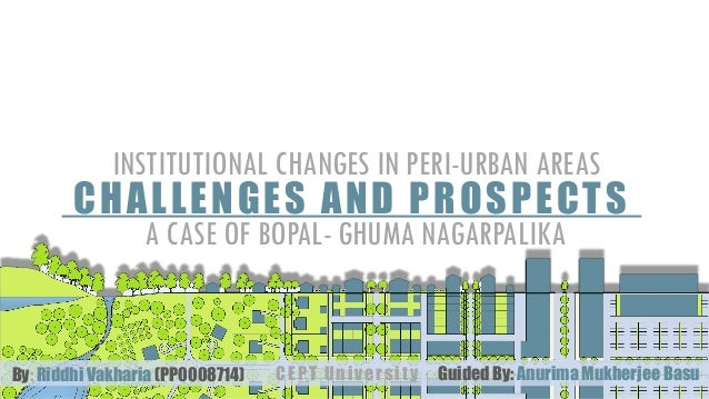 Institutional changes in peri urban areas a ase of bopal