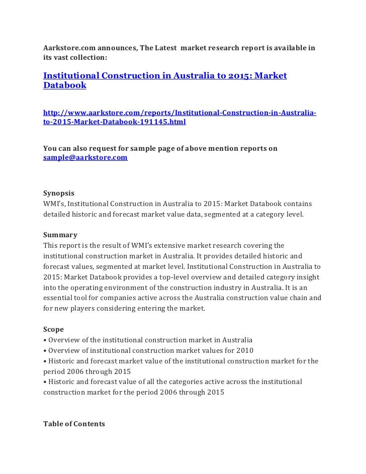 Aarkstore.com announces, The Latest market research report is available inits vast collection:Institutional Construction i...