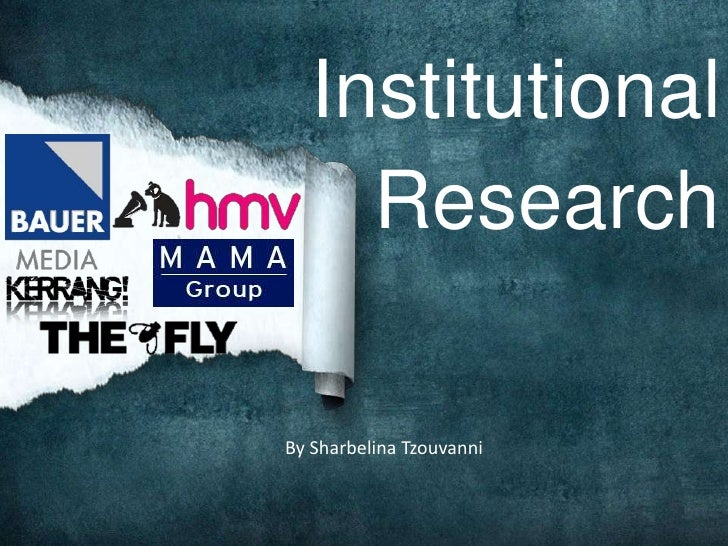 Institutional     ResearchBy Sharbelina Tzouvanni