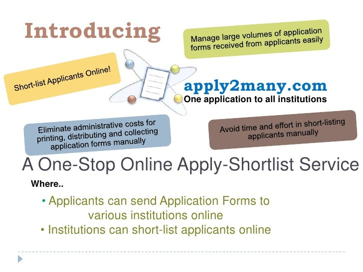 Short-list Applicants Online!<br />Introducing<br />apply2many.com<br />Manage large volumes of application forms received...