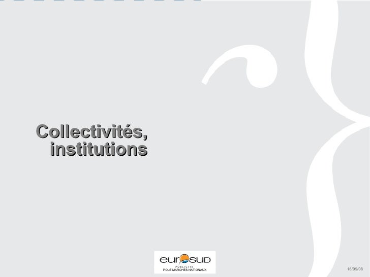 Collectivités, institutions 16/09/08