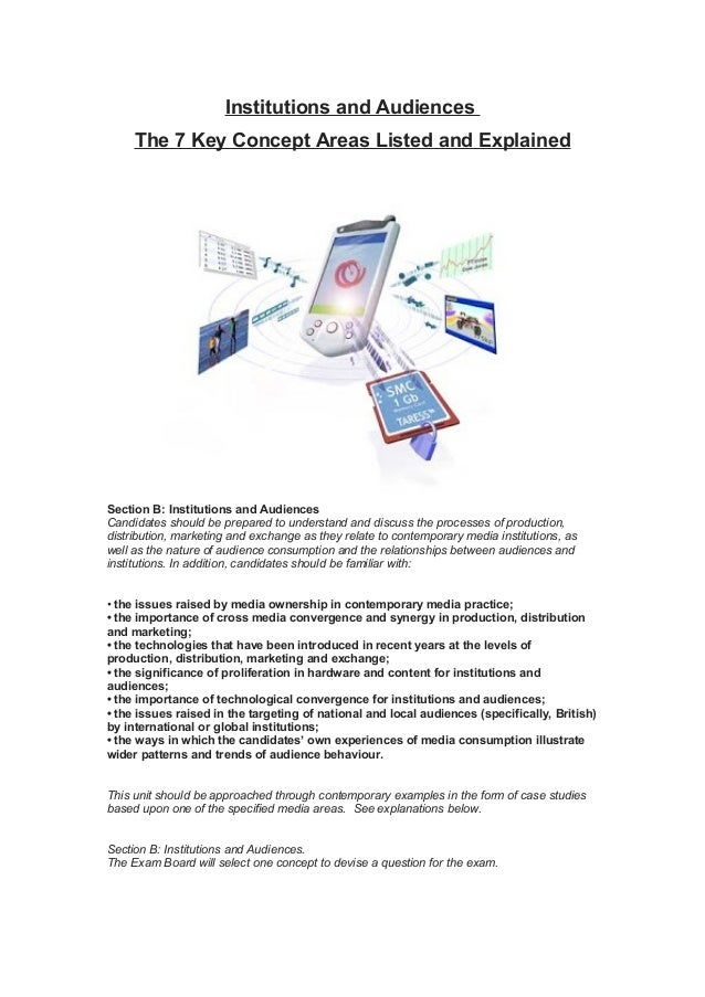 Institutions and Audiences The 7 Key Concept Areas Listed and Explained Section B: Institutions and Audiences Candidates s...