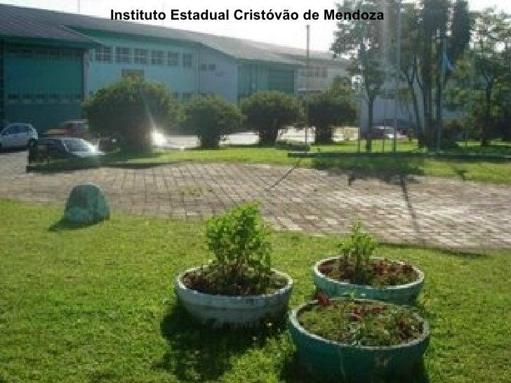 Instituto Estadual Cristóvão de Mendoza