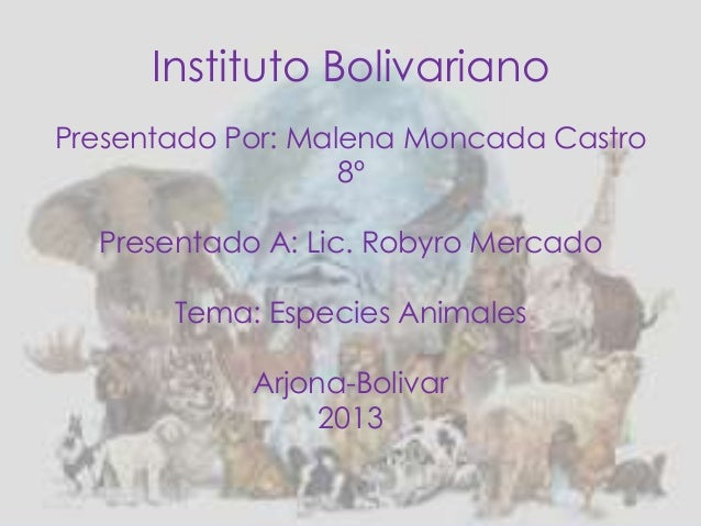 Instituto BolivarianoPresentado Por: Malena Moncada Castro                   8º  Presentado A: Lic. Robyro Mercado       T...