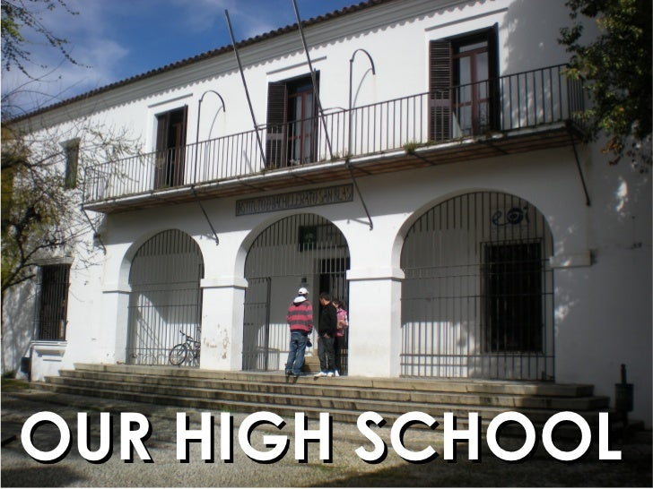 OUR HIGH SCHOOL