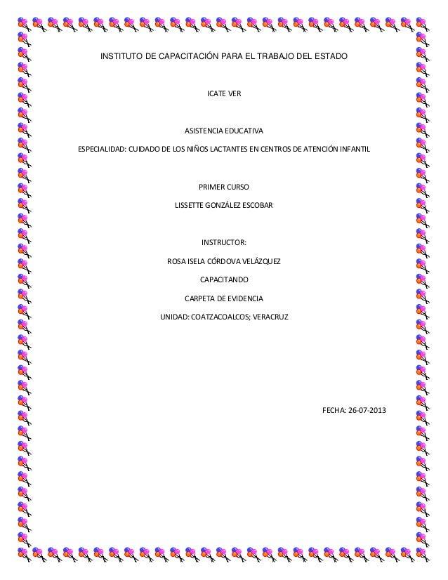 INSTITUTO DE CAPACITACIÓN PARA EL TRABAJO DEL ESTADO  ICATE VER  ASISTENCIA EDUCATIVA ESPECIALIDAD: CUIDADO DE LOS NIÑOS L...